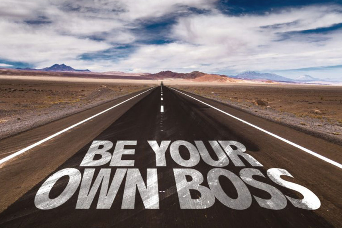 Be Your Own Boss — Effectively